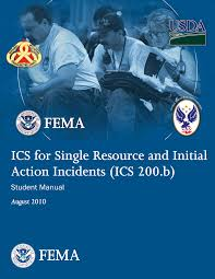 FEMA IS 200 B: ICS for Single Resources and Initial Action Incidents Answers